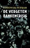 Lodewijk Petram | De vergeten bankencrisis (omslag)